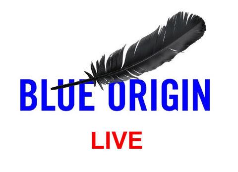 Blue Origin Shepard First Human Flight Live
